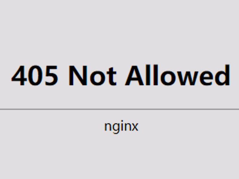 点击数据库管理,nginx提示出现405 Not Allowed错误,是怎么回事?